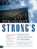 Strongest Strongs Exhaustive Concordance Of The Bible