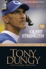 Quiet Strength : The Principles Practices And Priorities Of A Winning Life