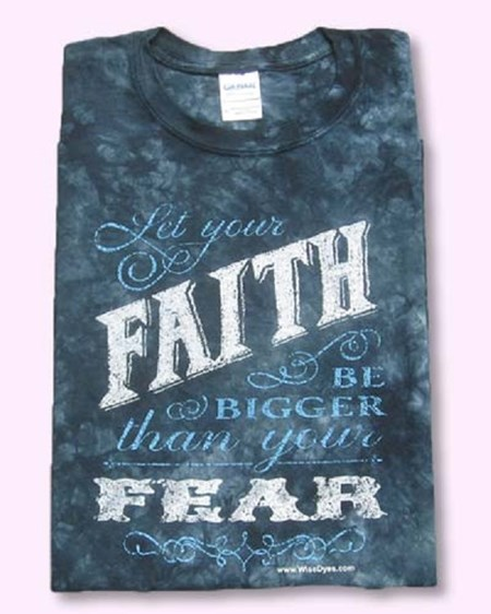Let Your Faith Be Great Than Your Fear